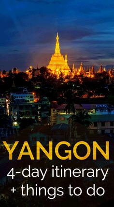 Yangon itinerary including the best things to do in Yangon, the best Yangon food and drink, Yangon shopping and resources for Myanmar travel-planning. Backpacking South America, Backpacking Europe, Hoi An, Myanmar Travel, Asia Travel, Bagan, Angkor, Laos, Vietnam