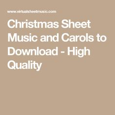 Christmas Sheet Music and Carols to Download - High Quality