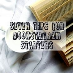 Seven tips for bookstagram starters and beginners. Life Quotes Pictures, Blog Writing, Book Photography, Book Nerd, Blog Tips, Bookstagram, Books To Read, Reading Books, Me As A Girlfriend