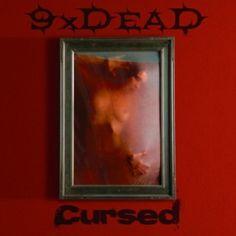 9xDead - Cursed 2012 - 16 Августа 2017 - Каталог альбомов - Rock Metal Wave