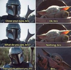 The Mandalorian and The Child aka Baby Yoda (Star Wars) Bro Humor Videos, Memes Humor, Star Wars Witze, Star Wars Jokes, Stupid Funny Memes, Funny Relatable Memes, Funny Stuff, Cuadros Star Wars, Yoda Meme