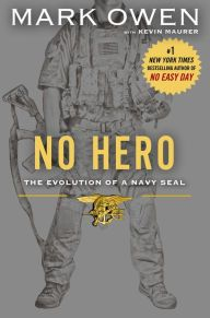 No Hero: The Evolution of a Navy Seal by Mark Owen -click on the cover to see if the book's available at Otis Library.