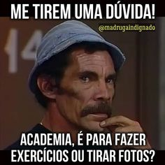 Dúvida 🤔😝😁😂😂 @madrugaindignado . . . . #madrugaindignado#memes😂  #memesbrasileiros #zuera#kkk #haha😂 #fitness #academia  #preguiça… Funny Art, Funny Memes, Memes Da Internet, Instagram Fashion, Instagram Posts, Canal E, Workout Humor, Im Happy, Are You The One