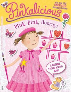 Pinkalicious: Pink, Pink, Hooray!: A Reusable Sticker Activity Book by Victoria Kann, http://www.amazon.com