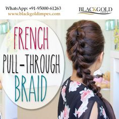 Its' fabulous!!  This pull through braid is the most amazing hairstyle. This creative hairstyle can be done easily using Blackgold Impex hair extensions.