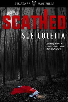 "Read ""Scathed"" by Sue Coletta available from Rakuten Kobo. On a picturesque fall morning in Grafton County, New Hampshire, a brutal murder rocks the small town of Alexandria. Sisters In Crime, Night Secrets, Diana Palmer, Game Of Survival, Tales Of Suspense, Steve Perry, Blog Writing, Riddles"