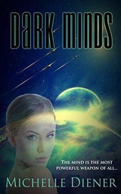 Dark Minds (Class 5 Series Book 3) by Michelle Diener