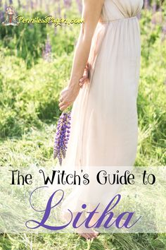 A Guide to Litha (Summer Solstice) for Pagans, Witches, and Wiccans. Celebrate with affordable, free ideas!