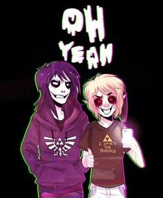 I have this as my phone screen saver!  Jeff The Killer & Ben