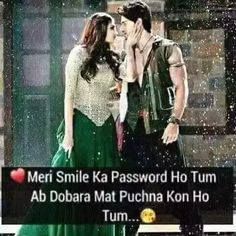 ❤ Meri Smile Ka Password Ho Tum  Ab Dobara Mat Puchna Kon Ho Tum Bollywood Movie Songs, Bollywood Quotes, Love Quates, What Is Love, Girly Quotes, Cute Quotes, Actor Quotes, Muslim Love Quotes, Touching Words