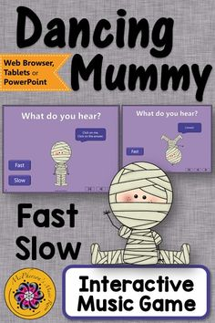 Fast Slow Music Opposite Interactive Music Game {Dancing Mummy}! Fun music listening game! Easy activity to add to your music lesson plans!