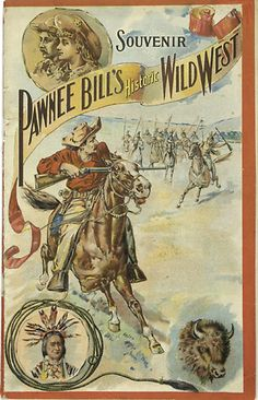 Early Pawnee Bill Wild West Show Program. c. 1890's.