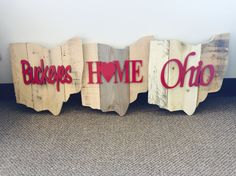 Ohio State shaped sign with Buckeyes, Home or Ohio choice of word font. Laser engraved cut out words. by CandAEngraving on Etsy Ohio State Decor, Ohio State Crafts, State Of Ohio, Barn Signs, Rustic Signs, Wooden Signs, Buckeye Crafts, Wooden Cutouts, Shape Crafts