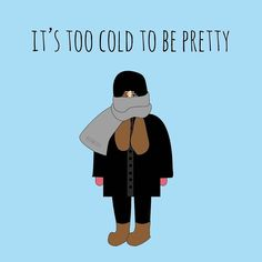 I always say...I'd rather be warm and look like a fool than look amazing and freeze my butt off. Lol #toocold #nyc #weather #nofashionhere #frumpylife