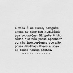 A vida é um ciclo Motivational Phrases, Inspirational Quotes, Drawing Quotes, Positive Mind, Powerful Words, Poetry Quotes, Sentences, Quote Of The Day, Wise Words