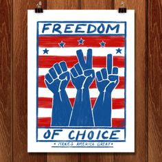 Freedom of Choice Makes America Great by Jason Roache for What Makes America Great by Creative Action Network - 2