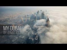 My Dubai by @Matjoez - YouTube