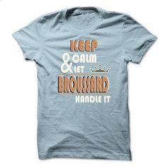 Keep Calm And Let BROUSSARD Handle it TA001 - #tee geschenk #hoodie novios. MORE INFO => https://www.sunfrog.com/Names/Keep-Calm-And-Let-BROUSSARD-Handle-it-TA001-LightBlue-15689876-Guys.html?68278