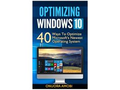 Windows 10 is Microsoft's newest and most powerful Operating System but at the end of the day, it's still software. Like any other software program, Windows 10 needs to be properly configured and optimized.Former Microsoft Windows MVP and Technology expert Onuora Amobi has been covering Windows 10 f