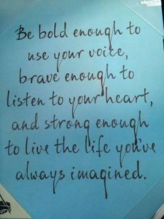 inspirationfeed:  Be bold. http://on.fb.me/15vdABr