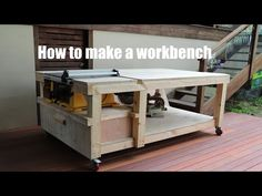How to make a workbench with built in table saw and vise Making A Workbench, Workbench On Wheels, Table Saw Workbench, Mobile Workbench, Garage Workbench, Workbench Designs, Workbench Ideas, Table Saw Station, Woodworking Bench Plans