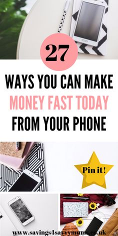 Here are 27 ways you can make money fast today from your phone. These are great if you only need a side income and have very limited time by Laura at Savings 4 Savvy Mums Make Money Fast, Make Money From Home, Make Money Online, Be Your Own Boss, Work From Home Moms, Parenting Hacks, Making Ideas, Saving Money, Social Media
