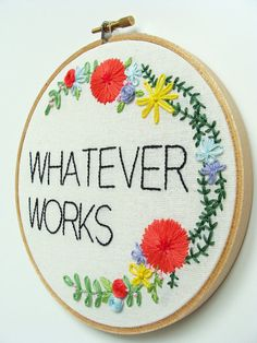 Whatever Works Floral Embroidery Hoop Art.  Have you enjoyed the film? Need an…