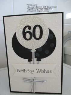 Ctmh male 60th birthday card pinteres 60th birthday card made using stampin up balloon framelits celebrate today stamp set bookmarktalkfo Choice Image
