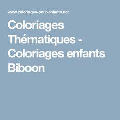 b5f2eb21ef6050 Coloriages Thématiques - Coloriages enfants Biboon Dessin A Imprimer,  Coloriage Enfant, Anniversaires, Colorier