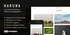 Haruna - AJAX Photography WordPress Theme Haruna is a content focused modern and bloat free photography WordPress theme. Designed with beautiful typography and design Haruna guarantees your vistors an enjoyable viewing experience.