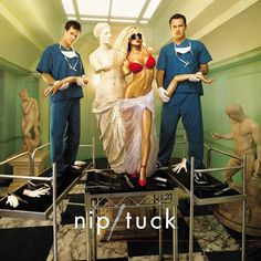 I loved NIP/TUCK