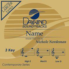 Name - Nichole Nordeman (Christian Accompaniment Tracks - daywind.com) | daywind.com