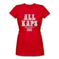ALL KAPS (Colin Kaepernick) T-Shirt | Spreadshirt | ID: 12344762