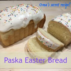 Paska A sweet Easter Bread Recipe!