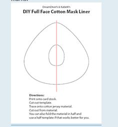 C-Pap or Bipap liner pattern. I make my own liners for my Bipap. So cheap compared to the ones you buy from the C-Pap companies.