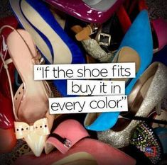 If the shoe fits, buy it in every color. #shoeaholic