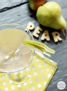 Pear Martini - love these for spring. Well, anytime for that matter.