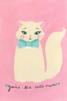 You're the Cat's Meow.  fine art print | This says OPULENT to me. I don't know if it's because the cat is wearing makeup or if it's just the colors or if it's the big fluffy bow, but this totally does it.