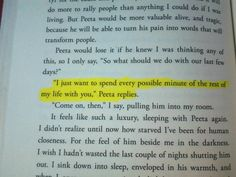 <3 this is the sentence that melted me and made me like Peeta all the more.