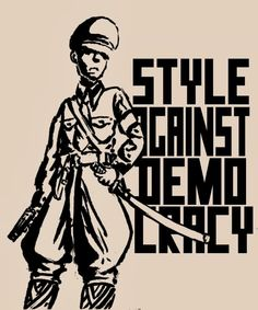Style Against Democracy