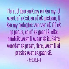 Raak stil by God Bible Verses Quotes, Bible Scriptures, Afrikaanse Quotes, Lisa, Prayers, Wisdom, How To Get, God, Thoughts