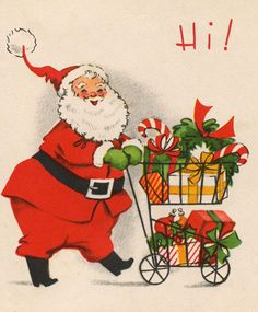Santa and His Shopping Cart Great Pinterest page of vintage Christmas cards and drawings.