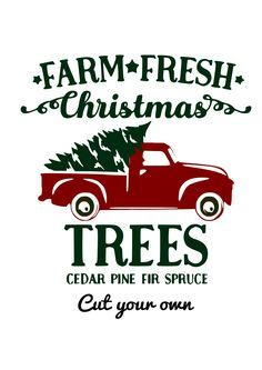Farm Fresh Red Truck and Tree Digital SVG file Source by savvysassymoms Blue Christmas Decor, Fresh Christmas Trees, Christmas Truck, Christmas Tree Farm, Christmas Svg, Diy Christmas Ornaments, Christmas Balls, Christmas Wreaths, Christmas Decorations