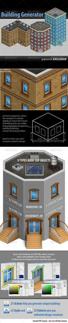 Building Generator  #GraphicRiver        Building Generator  PSD Template for creating Isometric Buildings For Adobe Photoshop CS3 and higher versions  Features   No need to render, just drag and drop, play and replace, move and copy;  17 types of windows with 3 perspective views (51 Layered PSD files);  10 types of doors with 3 perspective views (30 Layered PSD files);  21 Actions help you generate unique buildings;  21 Styles and 72 Patterns give you unlimited design variations;  9 types…