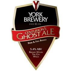 'York Brewery - Centurion's Ghost Ale'  Get to the Evil Eye in York and get toasted.