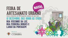 E é já amanhã a última Feira de Artesanato Urbano de Coimbra, do ano. Aguardamos as vossas visitas.