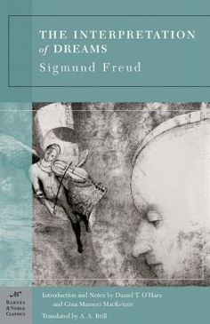 The Interpretation of Dreams / Sigmund Freud