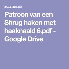Patroon van een Shrug haken met haaknaald 6.pdf - Google Drive