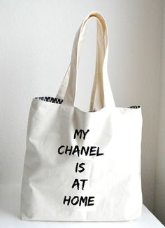 My Chanel is at home Tote Bag Large Sturdy by BolderBags on Etsy