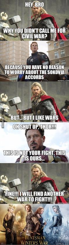 Reason on why Thor is not in Captain America : Civil War - 9GAG